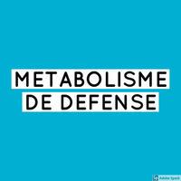 Métabolisme défense axes de recherche
