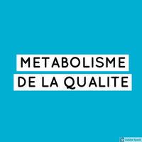 Métabolisme qualité axes de recherche